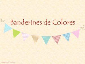 BANDERINES RAYAS Y LUNARES